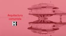 Headbang Arquitectura comunista, diseño que no tiene nada de común